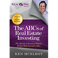 The ABCs of Real Estate Investing: The Secrets of Finding Hidden Profits Most Investors Miss (Rich Dad's Advisors (Paperback)) (English Edition)