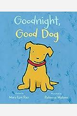 Goodnight, Good Dog Kindle Edition