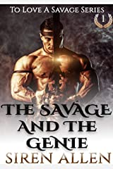 The Savage and The Genie: A BWWM Sci-Fi Romance (To Love A Savage Book 1) Kindle Edition