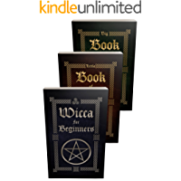 Wicca: Wicca Starter Kit (Wicca for Beginners, Big Book of Spells and Little Book of Spells 4) (English Edition)