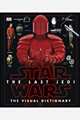Star Wars The Last Jedi™ The Visual Dictionary Kindle Edition