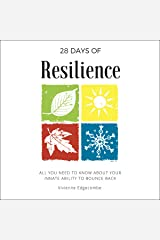 28 Days of Resilience: All You Need to Know About Your Innate Ability to Bounce Back: 28 Days Series, Volume 1 Audible Audiobook