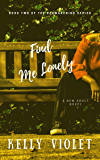 Find Me Lonely (The Reawakening Series Book 2)