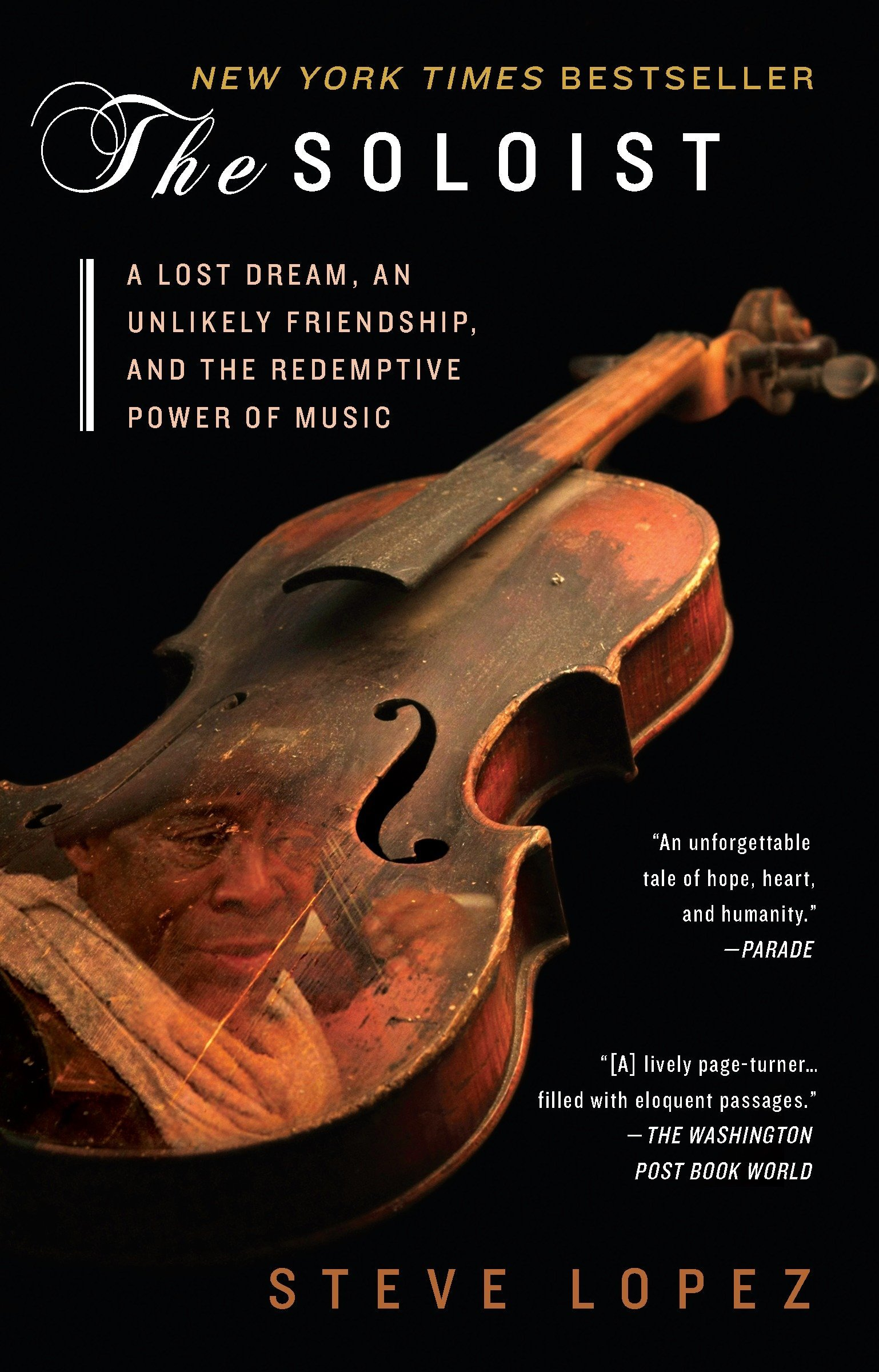 The soloist a lost dream an unlikely friendship and the the soloist a lost dream an unlikely friendship and the redemptive power of music steve lopez 9780425238363 amazon books fandeluxe Gallery