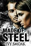 Made of Steel: A Romantic Suspense
