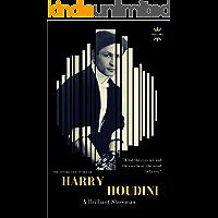HARRY HOUDINI: A brilliant showman. The World's Greatest Escape Artist (GREAT BIOGRAPHIES Book 1)