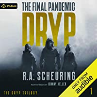 DRYP: The Final Pandemic: The DRYP Trilogy, Book 1