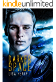 Darker Space (Dark Space Book 2)