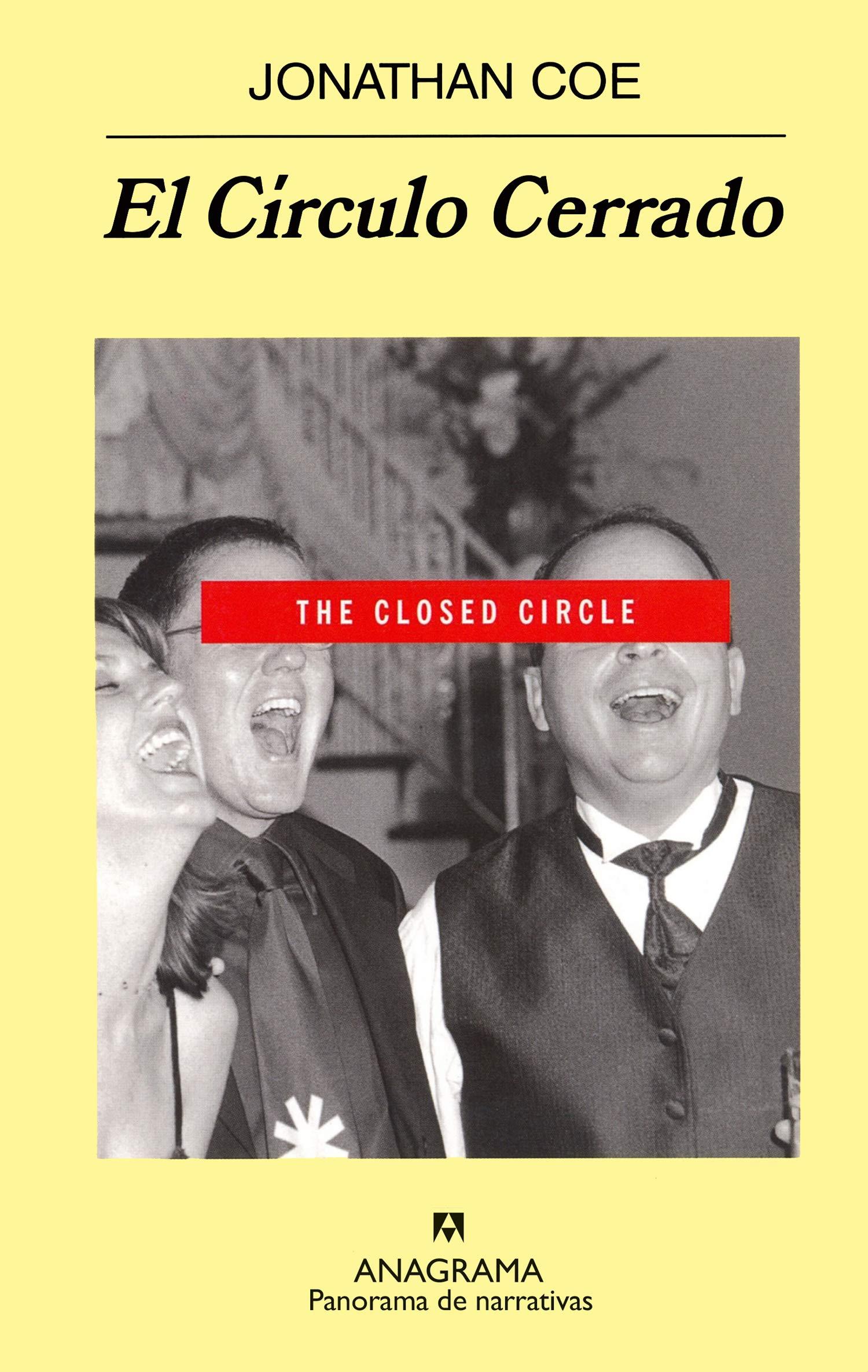 El Círculo Cerrado (Panorama de narrativas): Amazon.es: Coe, Jonathan, Javier Lacruz: Libros