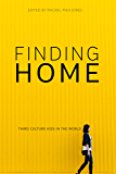 Finding Home: Third Culture Kids in the World (English Edition)