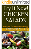 Try It Now! CHICKEN SALADS: Recipes for Healthy Living