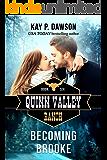 Becoming Brooke (Quinn Valley Ranch Book 6)