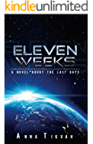 Eleven Weeks (Anna Tikvah Series Book 4)