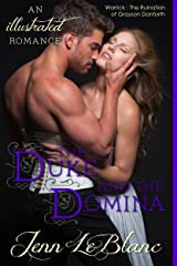 The Duke and The Domina: a romance novel with photographs (Lords of Time, Illustrated Book 3) Kindle Edition