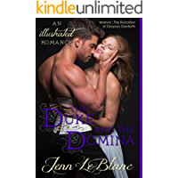 The Duke and The Domina: a romance novel with photographs (Lords Of Time Series Book 3)