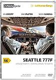 PilotsEYE.tv   SEATTLE   B777-200F  :  DVD  :  A Plane's birth - Coming down to Earth   Bonus: Factory visit & Dreamlifter [Reino Unido]