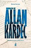 Biografia De Allan Kardec