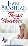 Texas Troubles: Book Babes Trilogy Part Two (Texas Heroes 14)
