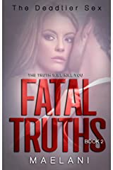 Fatal Truths (The Deadlier Sex Book 2)