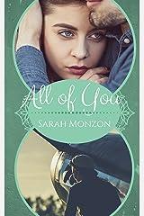 All of You (Carrington Family Romance Book 2) Kindle Edition