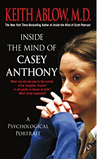 Inside The Mind Of Casey Anthony: A Psychological Portrait  Presumed Guilty Book