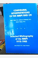 Configural Interpretation of the MMPI and Cpi Paperback