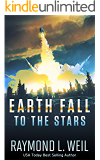 Earth fall invasion book one ebook raymond l weil amazon earth fall to the stars book two fandeluxe Image collections