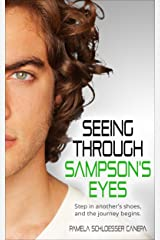 Seeing Through Sampson's Eyes: Step in another's shoes, and the journey begins... (Made for Me Book 2) Kindle Edition