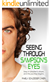 Seeing Through Sampson's Eyes: Step in another's shoes, and the journey begins... (Made for Me Book 2)