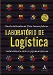Laboratório de Logística: Testando Teoria com um Jogo de Empresas