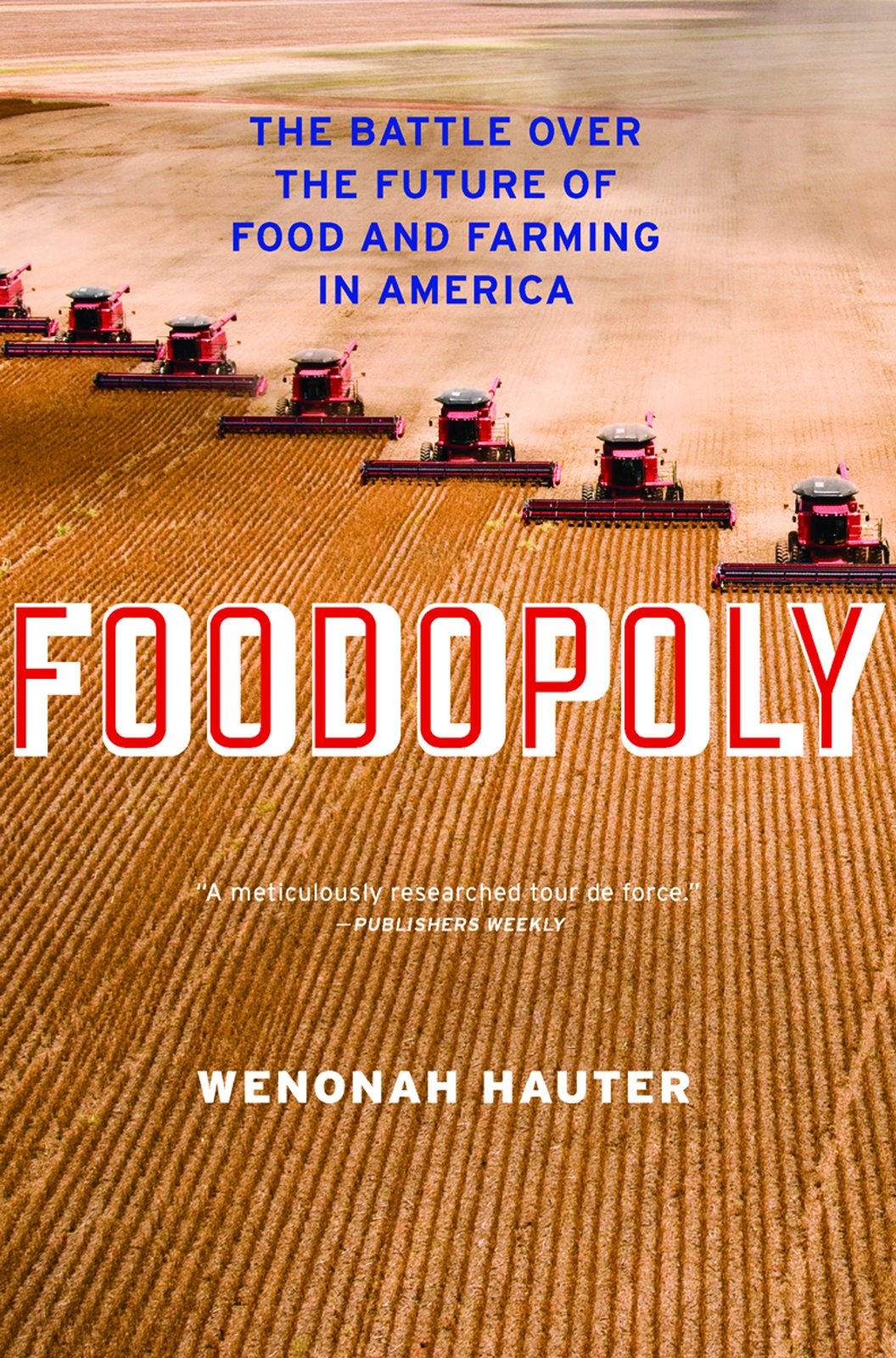 Foodopoly: The Battle Over the Future of Food and Farming in America PDF