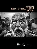 Catalogo Festival della Fotografia Etica 2017: Festival of Ethical Photography 2017 (Cataloghi Vol. 6)