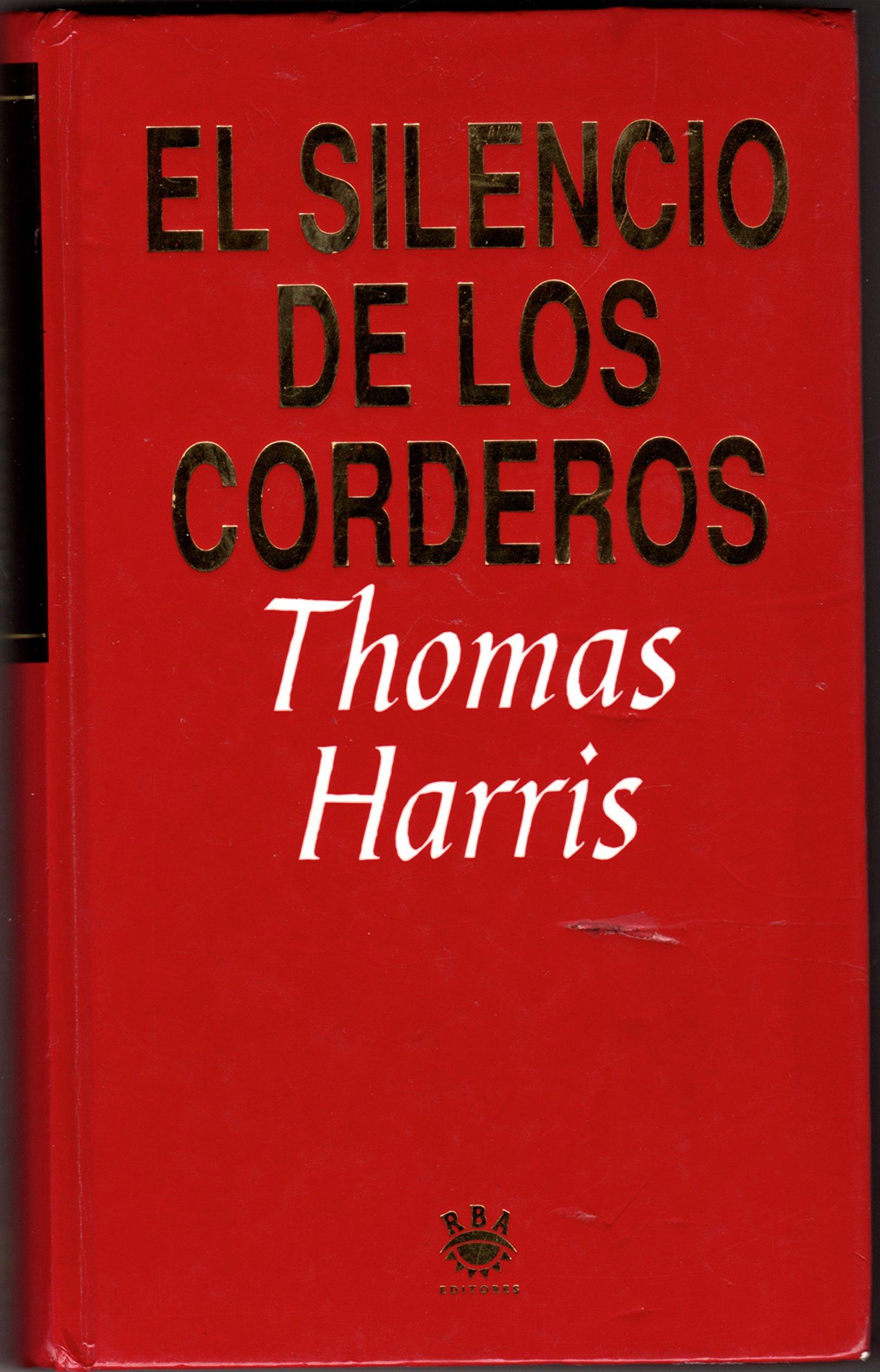 El Silencio de los Corderos: Amazon.es: Harris, Thomas: Libros