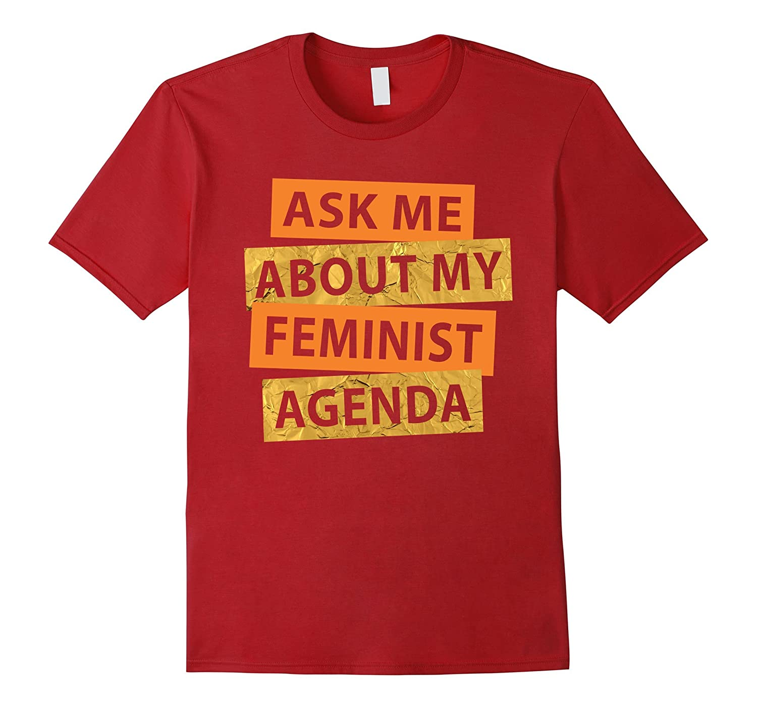 Ask me about my feminist agenda T-Shirt, #StandWithChelseaCa