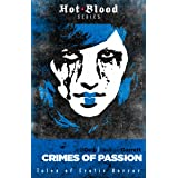 Crimes of Passion: Tales of Erotic Horror (The Hot Blood Series)