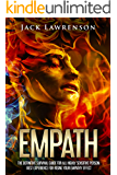 Empath: The Definitive Survival Guide for All Highly Sensitive Person: Best Experience for Rising your Empathy Effect