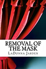 Removal of the Mask Kindle Edition