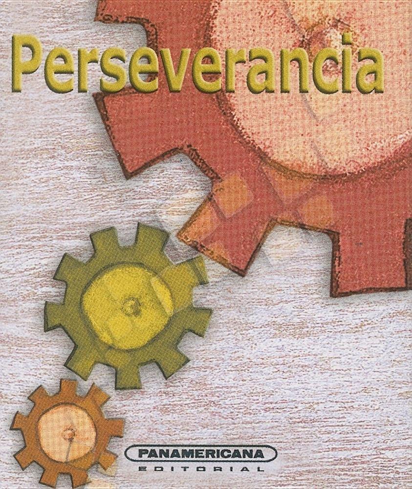 Perseverancia (Canto a la Vida) (Spanish Edition) PDF