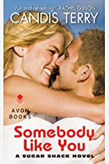 Somebody Like You: A Sugar Shack Novel Kindle Edition