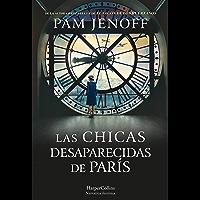 Las chicas desaparecidas de París (Novela Histórica) (Spanish Edition) book cover