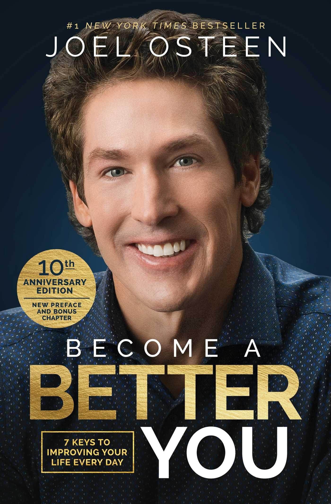 Read Online Become A Better You: 7 Keys to Improving Your Life Every Day: 10th Anniversary Edition pdf epub