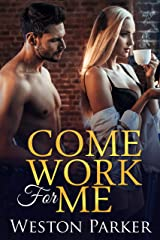 Come Work For Me Kindle Edition