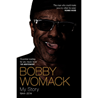 Bobby Womack My Story 1944-2014 book cover