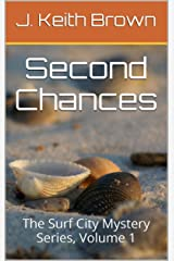 Second Chances: The Surf City Mystery Series, Volume 1 Kindle Edition