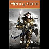 Battle of Kings: The Battle Begins