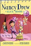 Big Top Flop (Nancy Drew Clue Book Book 4)