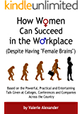 """How Women Can Succeed in the Workplace (Despite Having """"Female Brains"""")"""