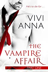 The Vampire Affair: Part One: Billionaires After Dark Kindle Edition