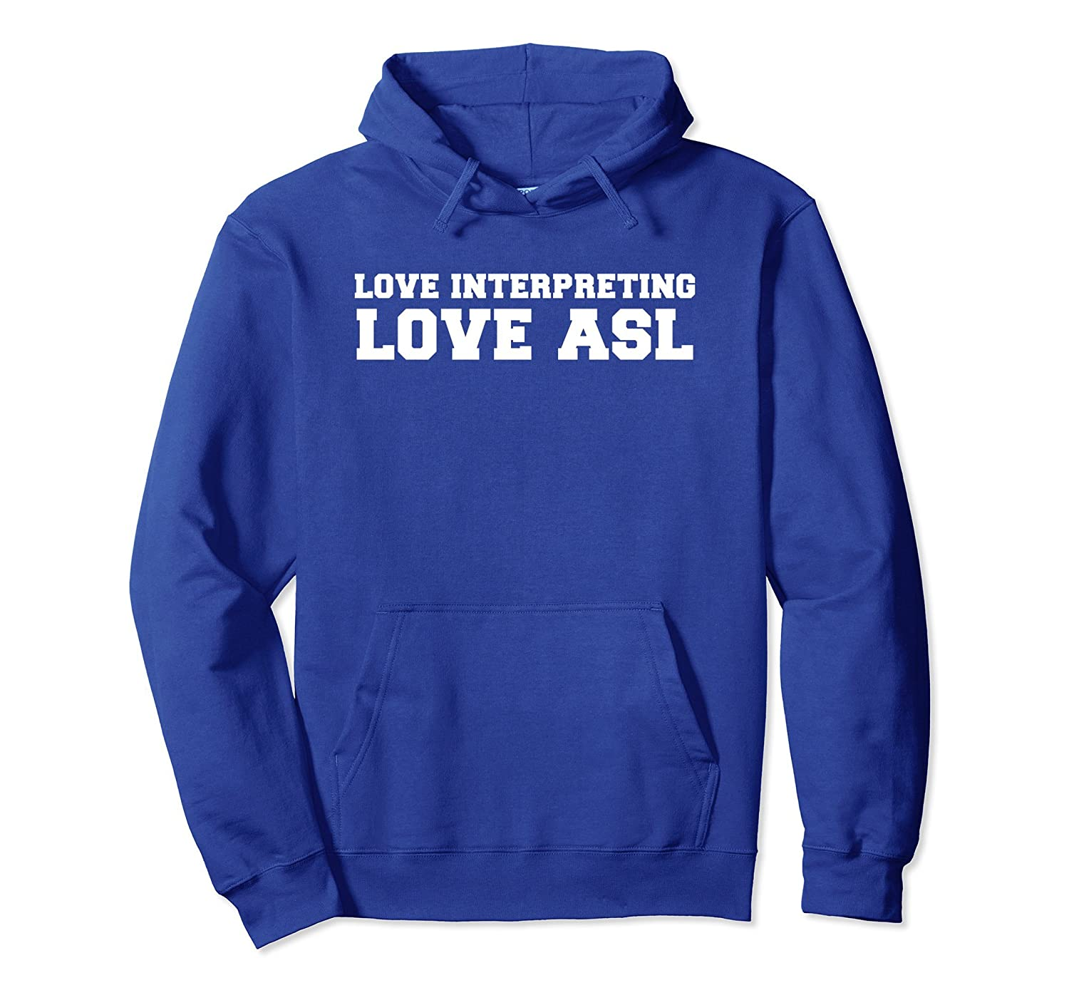 ASL American Sign Language Interpreter Hoodie Deaf Love Gift-mt