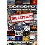 Prepper Communications: The Easy Way